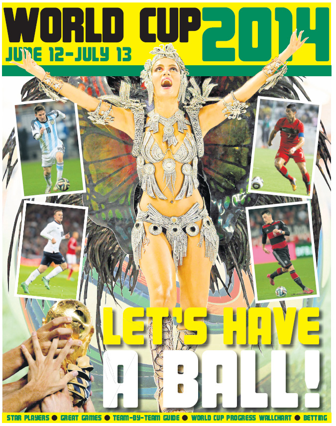 Your World Cup 2014 - 16 Page Pull Out!