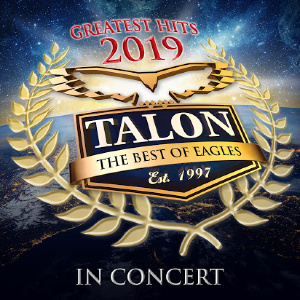 Talon - The Best of Eagles: Greatest Hits Tour 2019
